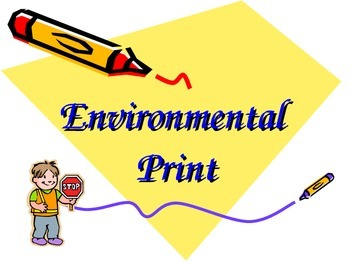 Environmental Print - Training/Presentation
