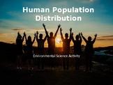 Environmental Science Activity: Human Population Disribution