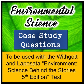 Environmental Science Case Study Questions for Withgott and Laposata