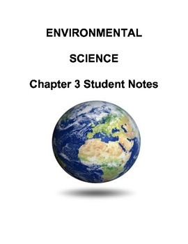 Environmental Science: Chapter 3 Student Notes