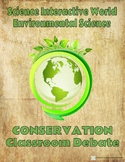 Environmental Science Conservation Classroom Debate