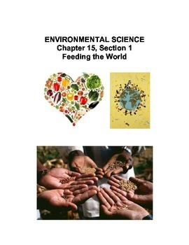 Environmental Science: Feeding the World Ch 15