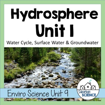 Environmental Science Lesson & Lab- Properties of Water &