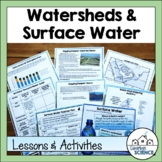 Environmental Science Lesson & Lab- Surface Water & Watersheds