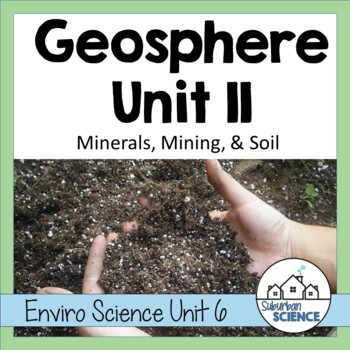 Environmental Science Lesson & Soil Analysis Activity