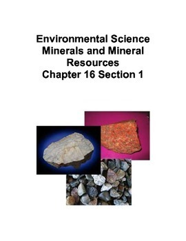 Environmental Science: Minerals and Mineral Resources Ch 16 Student Handouts