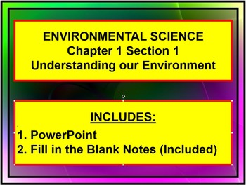 Environmental Science PowerPoint with Fill In Notes Introduction
