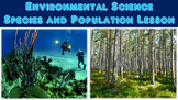 Environmental Science Species and Population Lesson
