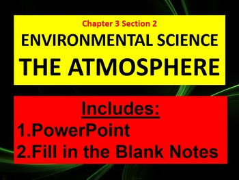 Environmental Science The Atmosphere CH 3 Section 2