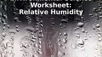 Earth/Environmental Science Worksheet: Relative Humidity