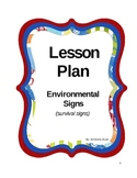 Environmental Signs -Survival Signs
