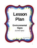 Environmental Signs -Survival Signs