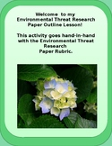 Threats to Our Home: Environmental Research Paper Outline