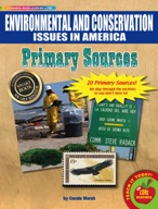 Environmental and Conservation Issues Primary Sources