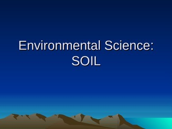 Environmental/Earth Science- SOIL