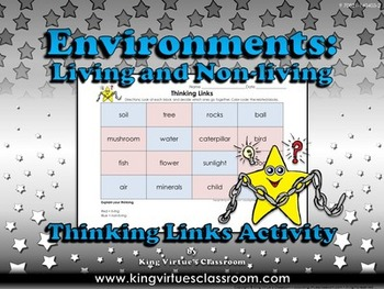 Environments: Living and Non-living Thinking Links Activity #1 - Word Examples