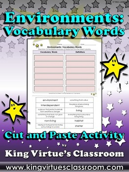 Environments: Vocabulary Words Cut and Paste Activity - King Virtue