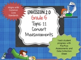 Envision 2.0 Grade 5 Topic 11 Convert Measurements