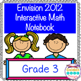 Envision Aligned Grade 3 Interactive Notebook (2012 Version)