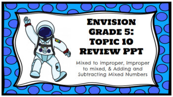 Envision Grade 5: Topic 10 Review PPT