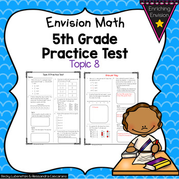 Envision Math 2.0 5th Grade Topic 8 Review Practice Test