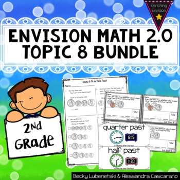 Envision Math 2.0 Topic 8 Resource Bundle - 2nd Grade