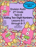 Envision Math (2010) Topic 8 Adding Two-Digit Numbers With Regrouping CCSS