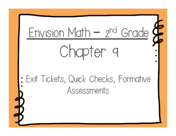Envision Math 2nd Grade Ch.9 Exit Tickets, Quick Checks, Formative Assessments
