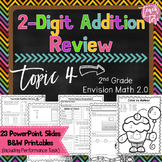 Envision Math 2.0 2nd Grade TOPIC 4 Two-Digit Addition