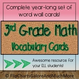 3rd Grade Entire Year Math Vocabulary Word Wall Cards - CCSS - ELL