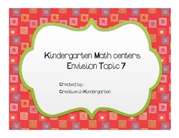 Kindergarten Envision Math Centers Topic 7