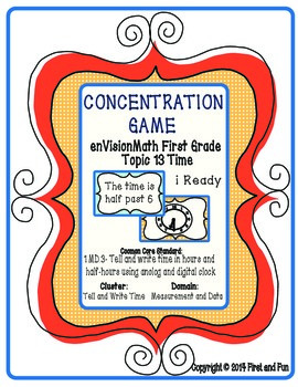 Envision Math Common Core MAFS Telling Time Topic 13 Concentration Game