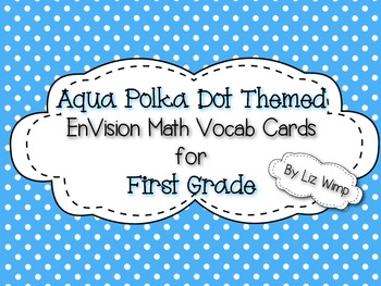 Envision Math First Grade Vocabulary Cards {Aqua Polka Dot