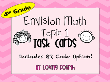 EnVision Math Topic 1 Task Cards - QR Code Option!