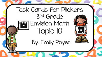 Envision Math Topic 10- Task Cards for Plickers