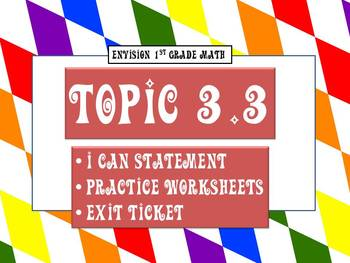 Envision Math Topic 3.3- Parts of 10