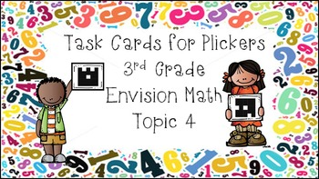 Envision Math Topic 4 Task Cards for Plickers