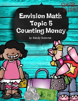 Envision Math Topic 5 (2010) Counting Money