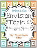 Envision Math Topic 6 Supplemental Activities - First Grade