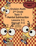 Envision Math (2010) Topic 7 Mental Subtraction Second Grade Common Core Aligned
