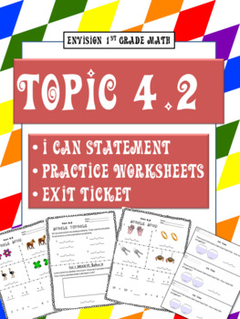 Envision Topic 4.2 for 1st grade