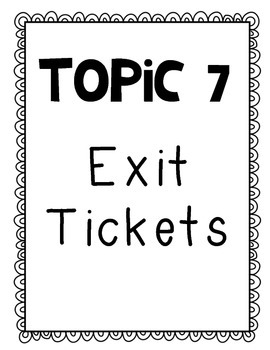 Envision Topic 7 Exit Tickets