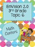 Envisions 2.0 Math Centers Grade 3 Topic 6