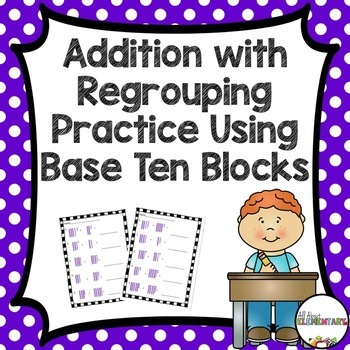 Addition with Regrouping Practice