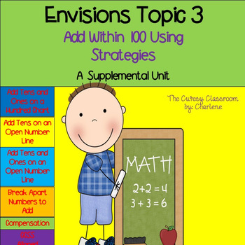 Envisions Topic 3 Add Within 100 Using Strategies A Supplemental Unit 2.NBT.B.5