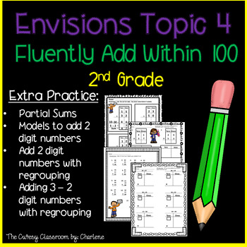 Envisions Topic 4 Fluently Add Within 100 Second Grade