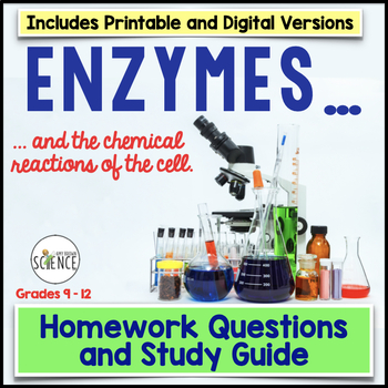 Enzymes Homework and Study Guide