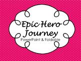 Epic Hero Journey