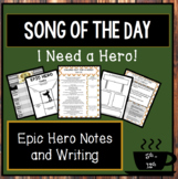 Epic Hero Traits, Song of the Day, A.C.E Writing Prompt