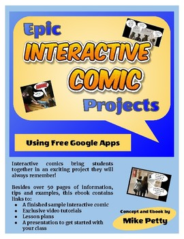 Epic Interactive Comic Projects Using Free Google Apps